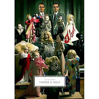 The House of Viktor & Rolf [Illustrated]