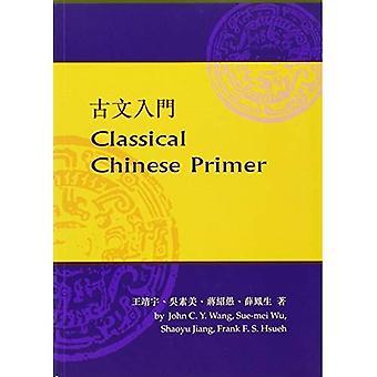 Klassieke Chinese Primer (Reader] werkmap)
