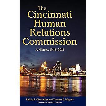 Cincinnati ihmissuhteiden komissio: Historia, 1943 – 2013