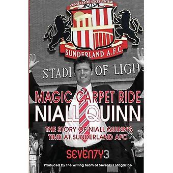Magic Carpet Ride - historien av Niall Quinns tid på Sunderland AFC