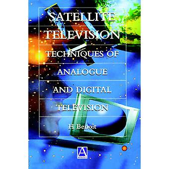 Satellitt TV analog og Digital resepsjonen teknikker av Benoit & Herve