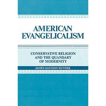 Evangelicalismo americano religión conservadora y el dilema de la modernidad por Hunter y James Davison