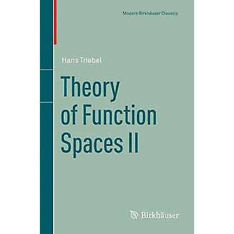 Theory of Function Spaces II by Hans Triebel