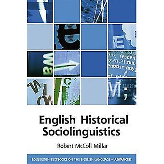 English Historical sociolinguistics (Edimburgo libri di testo in lingua inglese-avanzate)