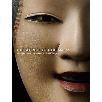 The Secrets Of Noh Masks by The Secrets Of Noh Masks - 9781568365909