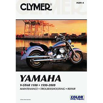 Clymer Yamaha V-Star 1100 1999-2009 (4th Revised edition) by James Gr