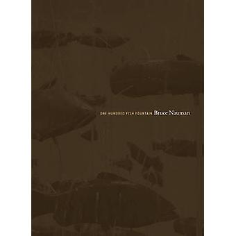 Bruce Nauman - One Hundred Fish Fountain by Frank-Thorsten Moll - Veit