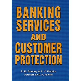 Banking Services and Customer Protection by P. D. Shenoy - T Y Pradhu