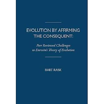 Evolution By Affirming the Consequent