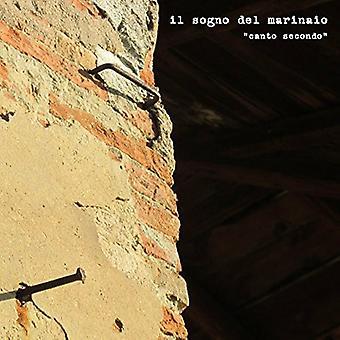 Il Sogno Del Marinaio - Canto Secondo [CD] USA import