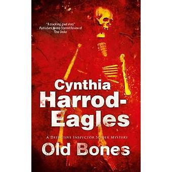 Old Bones by Cynthia HarrodEagles