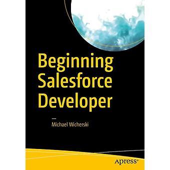 Början Salesforce utvecklare av Michael Wicherski