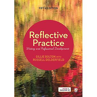 Reflective Practice by Gillie EJ Bolton