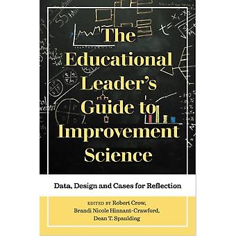 Educational Leaders Guide to Improvement Science