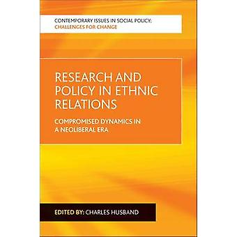 Research and Policy in Ethnic Relations by Edited by Charles Husband