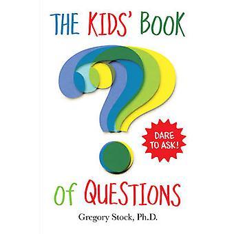 Barnboken med frågor av Gregory Stock