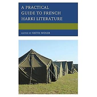 A Practical Guide to French Harki Literature by Moser & Keith