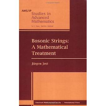 Bosonic Strings - A Mathematical Treatment - 9780821843369 Book