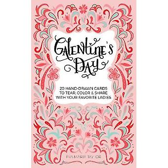 Galentine's Day - 20 Hand-Drawn Cards to Tear - Color and Share with Y