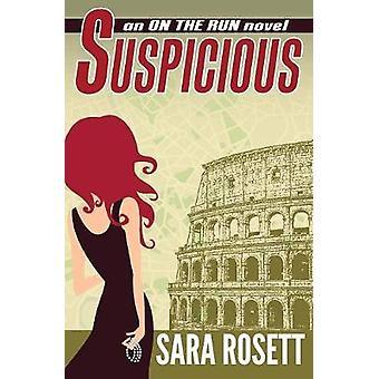 Suspicious by Rosett & Sara