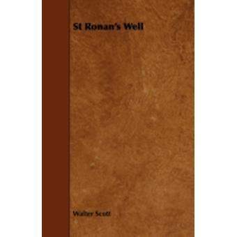 St Ronans Well by Scott & Walter