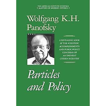 Deeltjes en beleid door Panofsky & Wolfgang K.H.