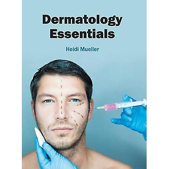 Dermatology Essentials by Mueller & Heidi
