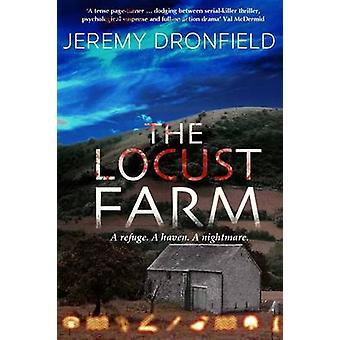 The Locust Farm by Dronfield & Jeremy