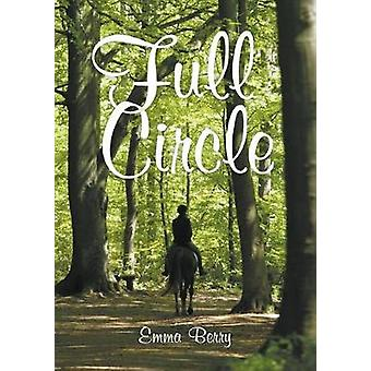Full Circle Massenden Chronicles by Berry & Emma