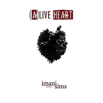 Alive Heart by Sims & Imani