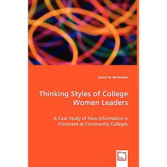 Thinking Styles of College Women Leaders by Borlandoe & Janice M.