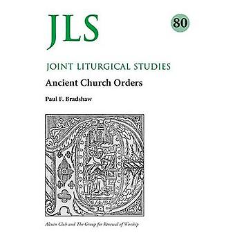 JLS 80 Early Church Orders Revisited by Bradshaw & Paul
