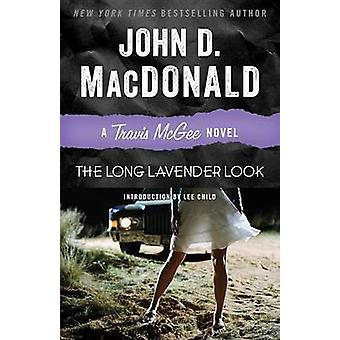 The Long Lavender Look by John D MacDonald - Lee Child - 978081298402