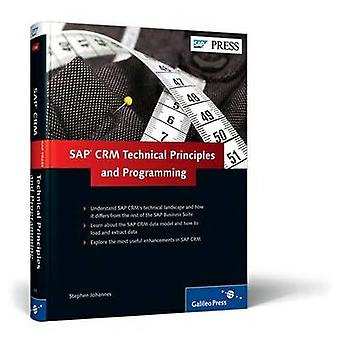 SAP CRM - Technical Principles and Programming (1st New edition) by St