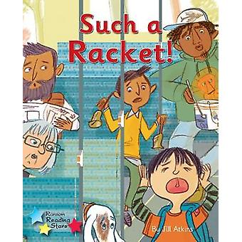 Such a Racket! - Phonics Phase 3 - 9781785918872 Book