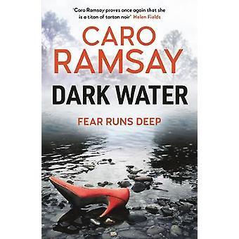 Dark Water by Caro Ramsay - 9781786898821 Bok