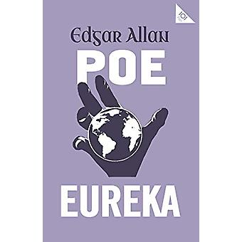 Eureka by Edgar Allan Poe - 9781847497703 Book