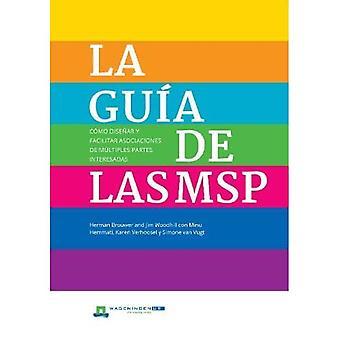 LA Guia de las MSP: Como disenar y facilitar asociaciones de multiples partes interesadas