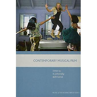 Contemporary Musical Film by Kevin  J. Donnelly - 9781474431682 Book