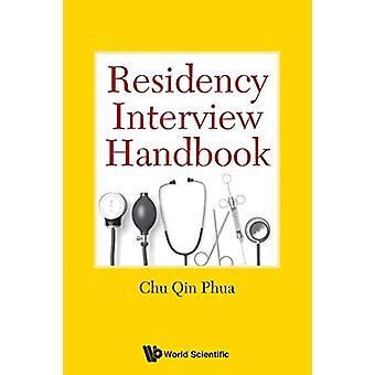 Residency Interview Handbook by Chu Qin Phua - 9789814723428 Book