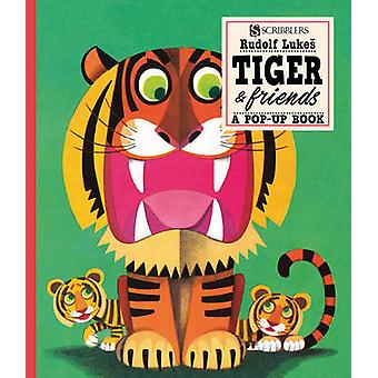 Tiger and Friends - A Pop-Up Book (Illustrated edition) by Rudolf Luke