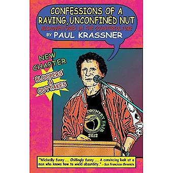 Confessions of a Raving Lunatic