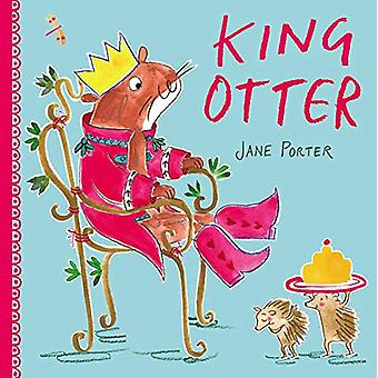 King Otter by Jane Porter - 9781471173387 Book