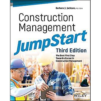 Construction Management JumpStart - The Best First Step Toward a Caree