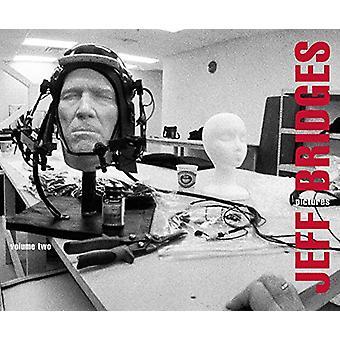 Jeff Bridges - Pictures Volume Two by Jeff Bridges - 9781576879368 Book