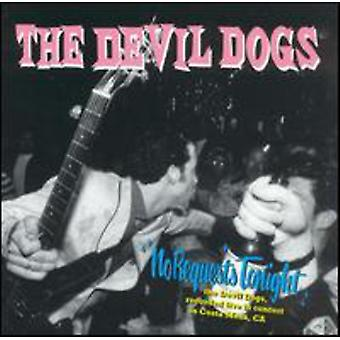 Devil Dogs - No Requests Tonight [CD] USA import