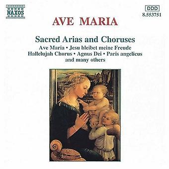 Ave Maria - Ave Maria: Sacred Arias and Choruses [CD] USA import