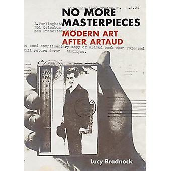 No More Masterpieces by Lucy Bradnock