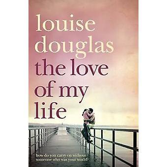 Louise Douglasin Elämäni rakkaus (lyhentämätön) - 9780330453585 Bo