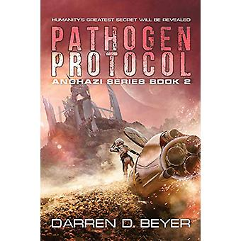 Pathogen Protocol by Darren Beyer - 9780997336610 Book